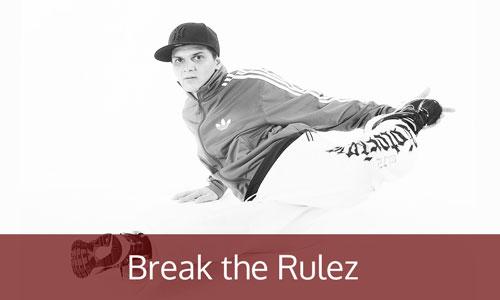 Break the Rulez